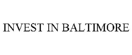 INVEST IN BALTIMORE
