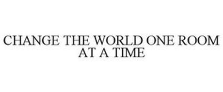 CHANGE THE WORLD...ONE ROOM AT A TIME