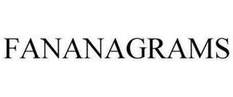 FANANAGRAMS