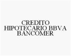 CREDITO HIPOTECARIO BBVA BANCOMER