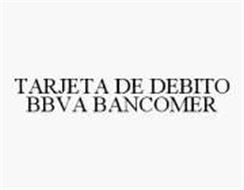 TARJETA DE DEBITO BBVA BANCOMER