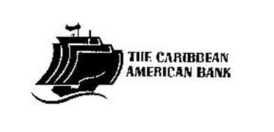 THE CARIBBEAN AMERICAN BANK