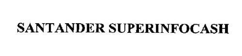 SANTANDER SUPERINFOCASH
