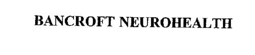BANCROFT NEUROHEALTH