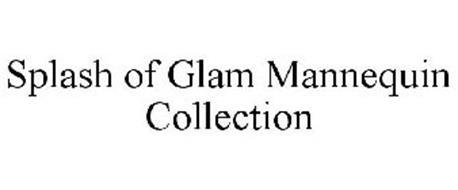 SPLASH OF GLAM MANNEQUIN COLLECTION