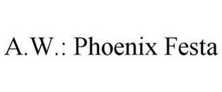 A.W.: PHOENIX FESTA