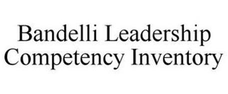 BANDELLI LEADERSHIP COMPETENCY INVENTORY