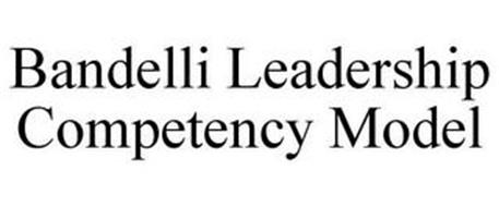 BANDELLI LEADERSHIP COMPETENCY MODEL