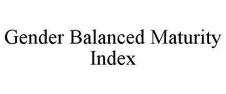GENDER BALANCED MATURITY INDEX