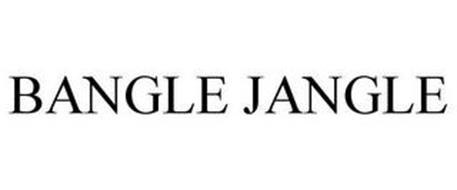 BANGLE JANGLE