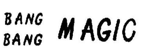 BANG BANG MAGIC