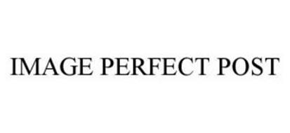 IMAGE PERFECT POST
