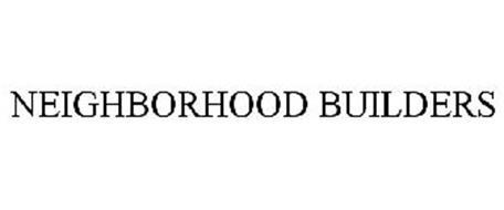 NEIGHBORHOOD BUILDERS