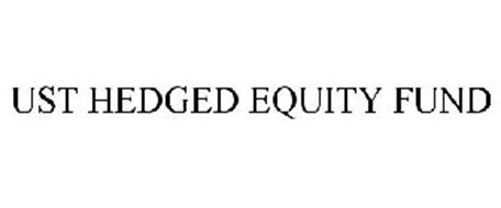 UST HEDGED EQUITY FUND