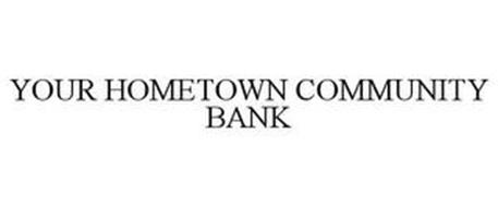 YOUR HOMETOWN COMMUNITY BANK