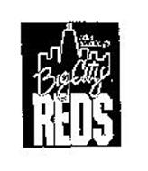 MIKE STERNBERG'S BIG CITY REDS