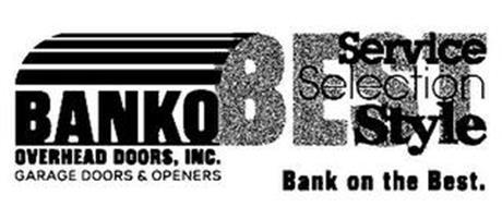 Banko Overhead Doors Inc Garage Openers Best Service Selection Style Bank On