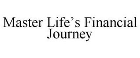 MASTER LIFE'S FINANCIAL JOURNEY