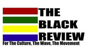 THE BLACK REVIEW FOR THE CULTURE, THE WAVE, THE MOVEMENT