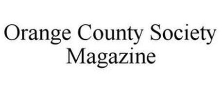 ORANGE COUNTY SOCIETY MAGAZINE