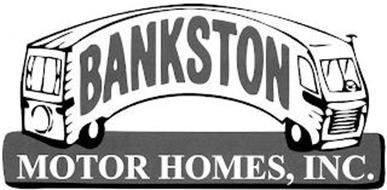 BANKSTON MOTOR HOMES, INC.