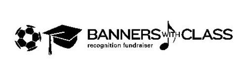 BANNERS WITH CLASS RECOGNITION FUNDRAISER