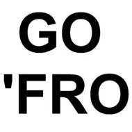 GO 'FRO
