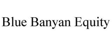 BLUE BANYAN EQUITY