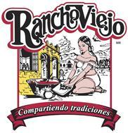 RANCHO VIEJO COMPARTIENDO TRADICIONES