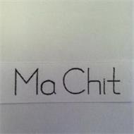 MA CHIT