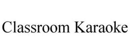 CLASSROOM KARAOKE