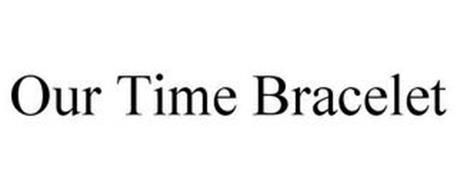 OUR TIME BRACELET