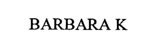 BARBARA K