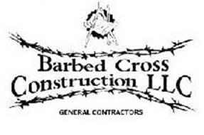 BARBED CROSS CONSTRUCTION LLC GENERAL CONTRACTORS