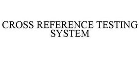 CROSS REFERENCE TESTING SYSTEM