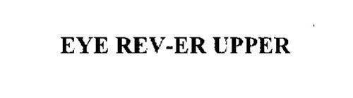 EYE REV-ER UPPER