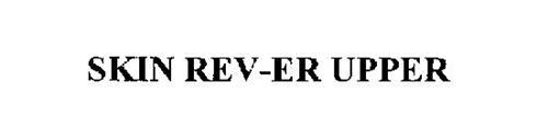 SKIN REV-ER UPPER
