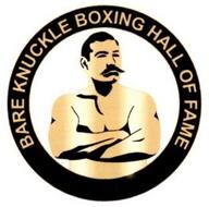 BARE KNUCKLE BOXING HALL OF FAME