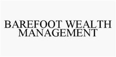 BAREFOOT WEALTH MANAGEMENT