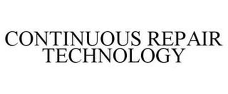 CONTINUOUS REPAIR TECHNOLOGY