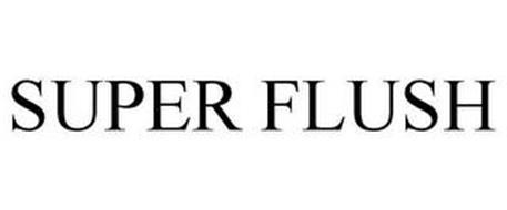 SUPER FLUSH