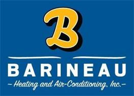 B BARINEAU ~HEATING AND AIR-CONDITIONING, INC.~