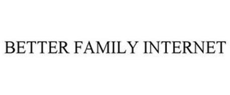 BETTER FAMILY INTERNET
