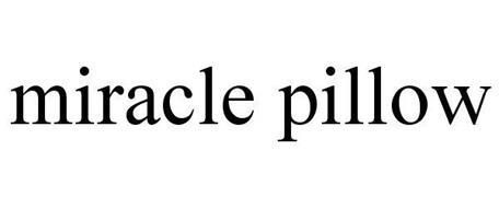 MIRACLE PILLOW