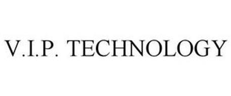 V.I.P. TECHNOLOGY
