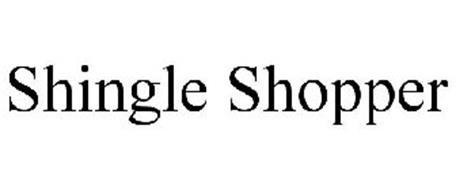 SHINGLE SHOPPER