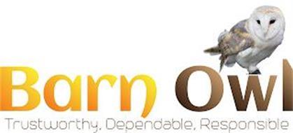 BARN OWL TRUSTWORTHY, DEPENDABLE, RESPONSIBLE