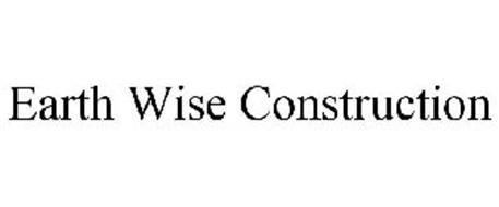 EARTH WISE CONSTRUCTION