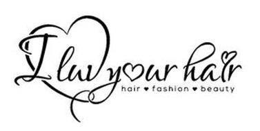 I LUV YOUR HAIR HAIR FASHION BEAUTY