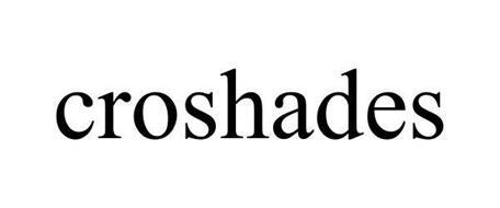 CROSHADES